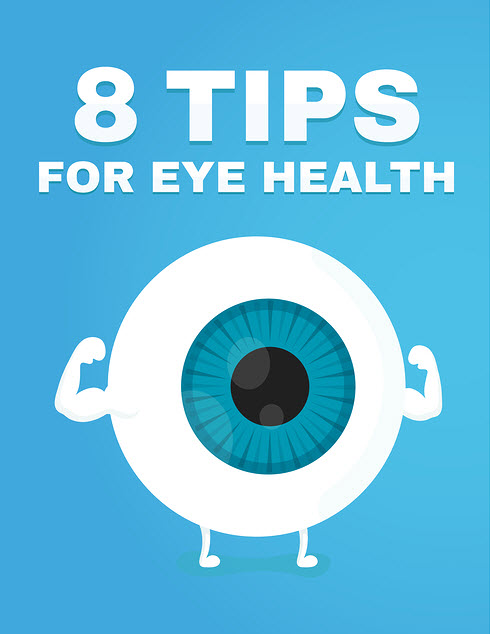 8 Tips for a Lifetime of Healthy Vision